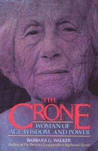 The Crone - Barbara G. Walker - cover
