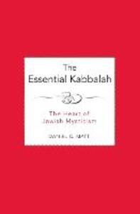 The Essential Kabbalah - Daniel Chanan Matt - cover