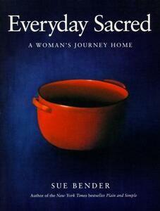 Everyday Sacred - Sue Bender - cover