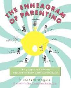 The Enneagram of Parenting - Elizabeth Wagele - cover