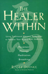 The Healer Within - Roger Jahnke - cover