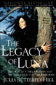 The Legacy of Luna - Julia Butterfly Hill - cover