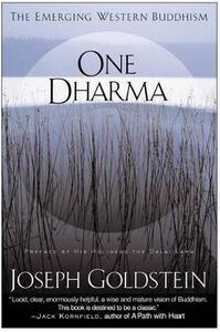 One Dharma: The Emerging Western Buddhism - Joseph Goldstein - cover