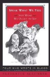 Speak What We Feel - Frederick Buechner - cover