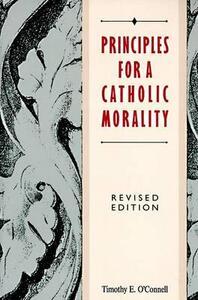 Principles For A Catholic Morality - cover