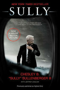 Sully Film Tie-in Edition: My Search for What Really Matters - Chesley B. Sullenberger - cover