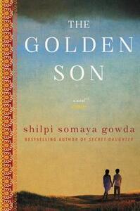 The Golden Son - Shilpi Somaya Gowda - cover