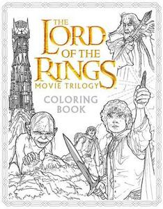 The Lord of the Rings Movie Trilogy Coloring Book - Warner Brothers Studio,J R R Tolkien - cover