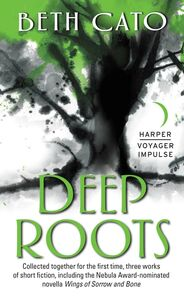 Ebook in inglese Deep Roots Cato, Beth