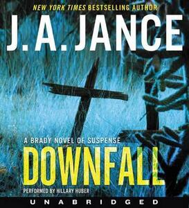 Downfall: A Brady Novel of Suspense - J A Jance - cover