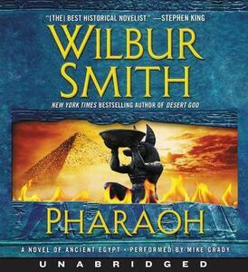 Pharaoh: A Novel of Ancient Egypt - Wilbur Smith - cover