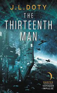 Foto Cover di The Thirteenth Man, Ebook inglese di J.L. Doty, edito da HarperCollins