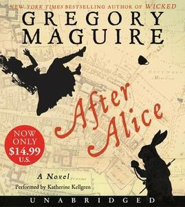 After Alice Low Price CD - Gregory Maguire - cover
