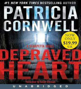 Depraved Heart Unabridged CD - Patricia Cornwell - cover