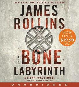 The Bone Labyrinth [Unabridged Low Price CD] - James Rollins - cover