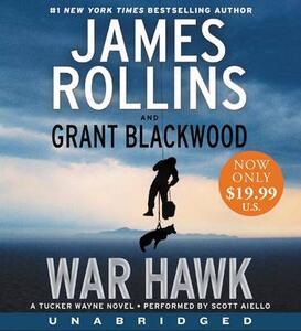 War Hawk - James Rollins,Grant Blackwood - cover