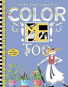 Mary Engelbreit's Color ME Too Coloring Book - Mary Engelbreit - cover