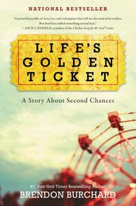 Ebook in inglese Life's Golden Ticket Burchard, Brendon