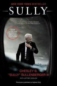 Sully: My Search for What Really Matters - Chesley B Sullenberger,Jeffrey Zaslow - cover