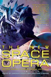 Foto Cover di The New Space Opera, Ebook inglese di Gardner Dozois,Jonathan Strahan, edito da HarperCollins