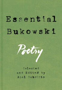 Essential Bukowski: Poetry - Charles Bukowski - cover