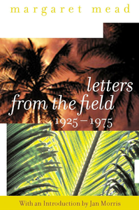 Ebook in inglese Letters from the Field, 1925-1975 Mead, Margaret