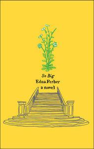 So Big: A Novel - Edna Ferber - cover