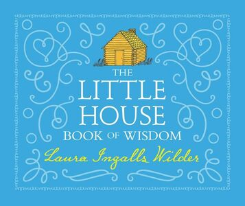 Ebook in inglese The Little House Book of Wisdom Wilder, Laura Ingalls
