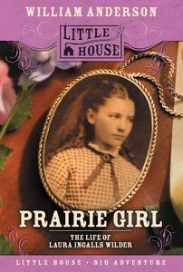 Ebook in inglese Prairie Girl Anderson, William