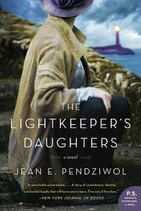 The Lightkeeper's Daughters - Jean E Pendziwol - cover