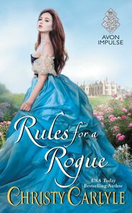 Foto Cover di Rules for a Rogue, Ebook inglese di Christy Carlyle, edito da HarperCollins