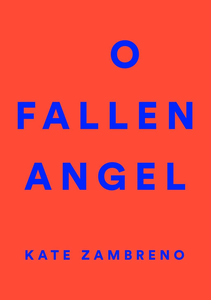 Ebook in inglese O Fallen Angel Zambreno, Kate