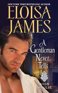 Ebook in inglese A Gentleman Never Tells James, Eloisa