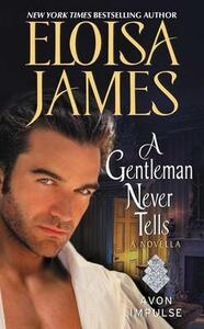 A Gentleman Never Tells: A Novella - Eloisa James - cover