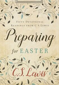 Ebook in inglese Preparing for Easter Lewis, C. S.