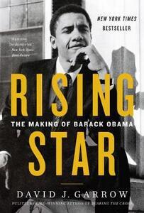 Rising Star: The Making of Barack Obama - David Garrow - cover