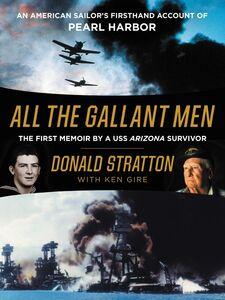 Foto Cover di All the Gallant Men, Ebook inglese di Donald Stratton,Ken Gire, edito da HarperCollins