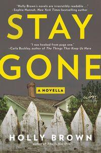 Foto Cover di Stay Gone, Ebook inglese di Holly Brown, edito da HarperCollins