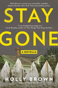 Ebook in inglese Stay Gone Brown, Holly