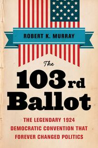Foto Cover di The 103rd Ballot, Ebook inglese di Robert Keith Murray, edito da HarperCollins