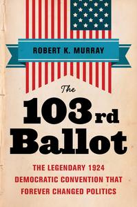 Ebook in inglese The 103rd Ballot Murray, Robert Keith