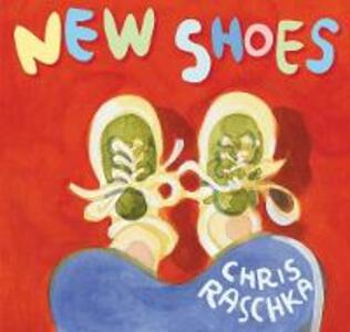 New Shoes - Chris Raschka - cover