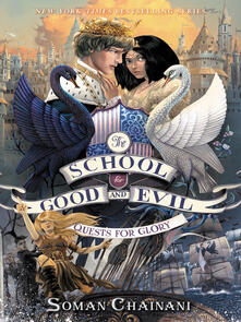School for Good and Evil #4: Quests for Glory