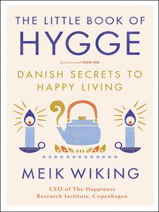 Ebook in inglese The Little Book of Hygge Wiking, Meik