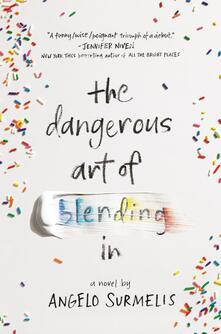 Dangerous Art of Blending In