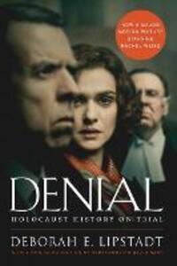 Denial: Holocaust History on Trial - Deborah E. Lipstadt - cover