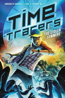 Time Tracers: The Stolen Summers