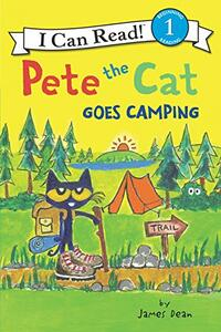 Pete the Cat Goes Camping - cover