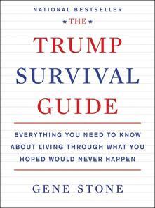 Trump Survival Guide