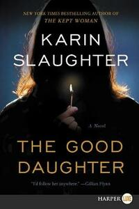The Good Daughter - Karin Slaughter - cover